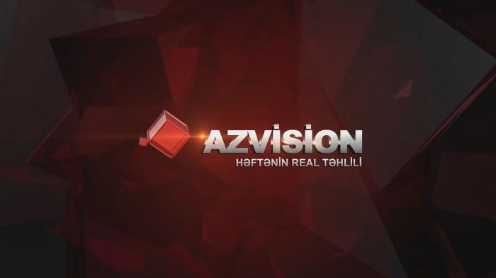 AzVision:    Həftənin fərmanı, sükutu və ştammı –    Video