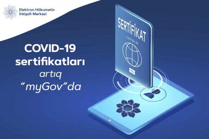 """COVID-19 sertifikatları artıq """"myGov""""da"""