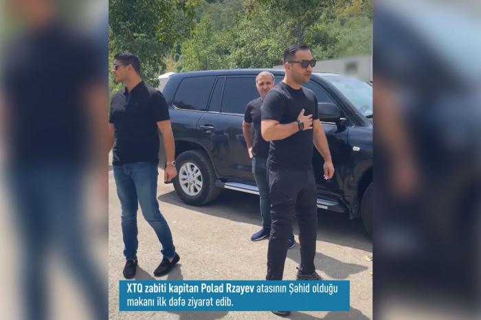 XTQ zabiti Şuşada atasının şəhid olduğu məkanı ziyarət etdi
