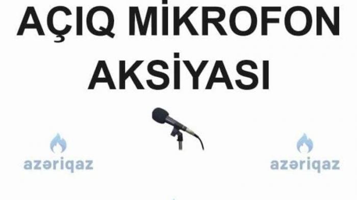 """Salyanda  """"Azəriqaz""""ın   """"Açıq mikrofon""""  aksiyası olacaq"""