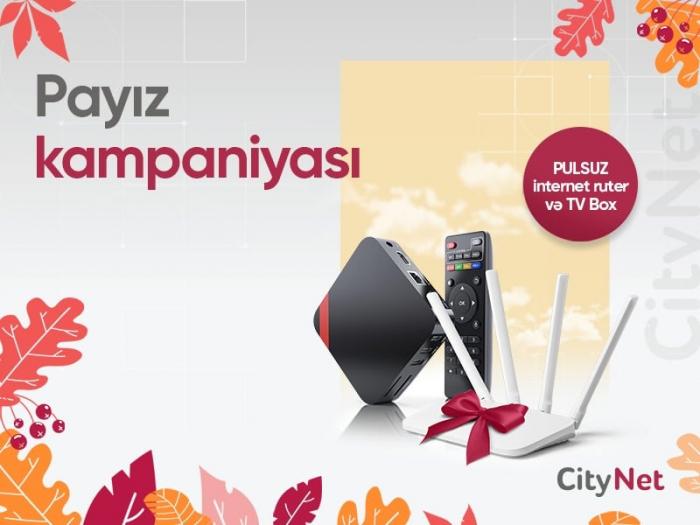 """""""CityNet""""dən əlverişli Payız kampaniyası"""