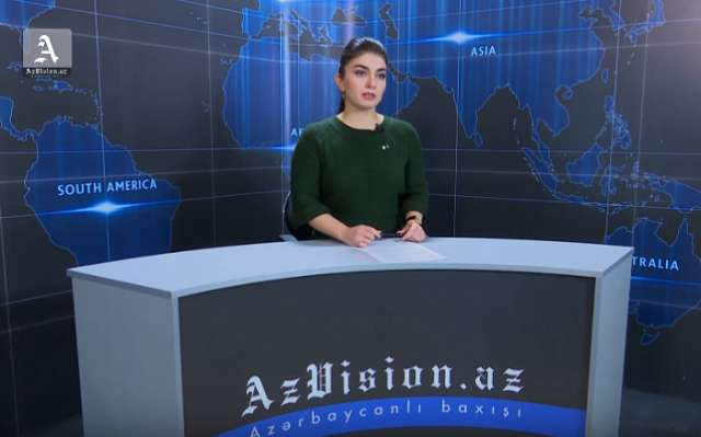 AzVision English releases new edition of video news for January 10 - VIDEO