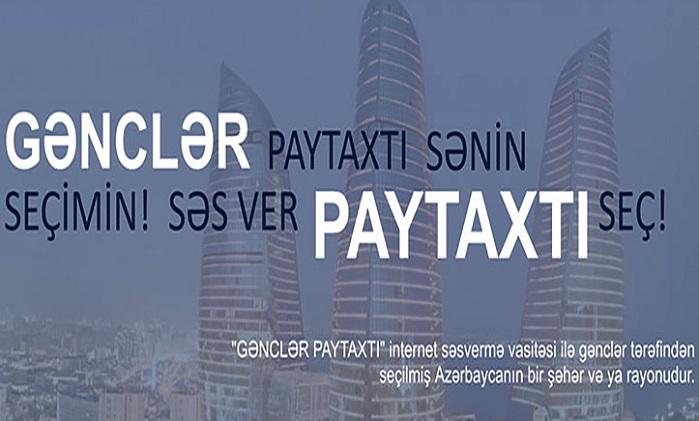 """Səs ver, """"Gənclər paytaxtı""""nı seç!"""
