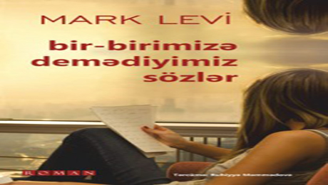 """""""Bir-birimizə demədiyimiz sözlər"""""""