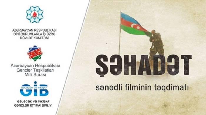 """""""Şəhadət"""" filmi təqdim edildi - VİDEO"""