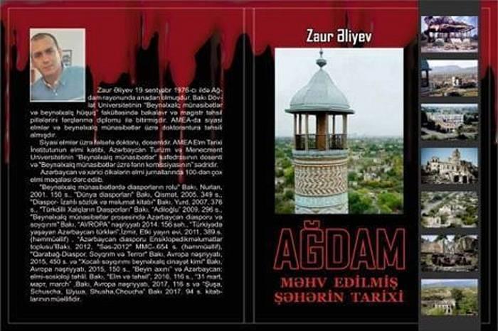 Ağdam: məhv edilmiş şəhərin tarixi yazıldı
