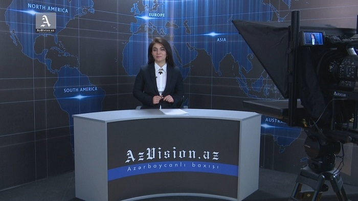 AzVision English releases new edition of video news for January 11 - VIDEO