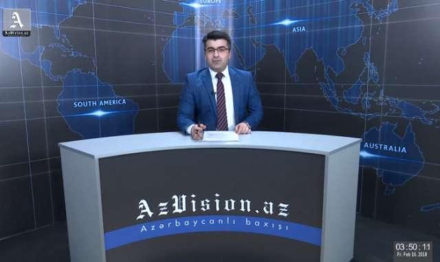 AzVision Nachrichten: Alman dilində günün əsas xəbərləri (16 fevral) - VİDEO