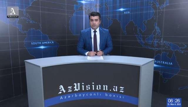 AzVision Nachrichten: Alman dilində günün əsas xəbərləri (6 mart) - VİDEO