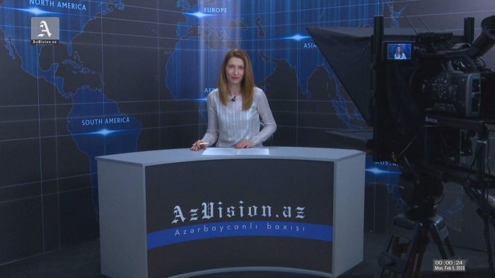 AzVision English releases new edition of video news for February 5 - VIDEO