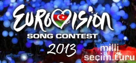 """Azərbaycan """"Eurovision-2013"""" təmsilçisini seçir"""